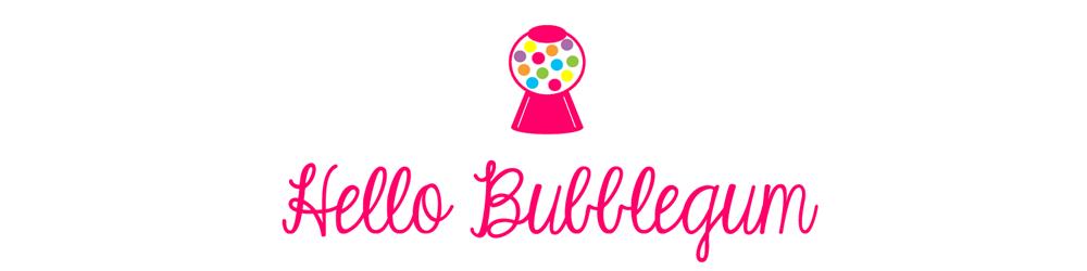 Hello Bubblegum