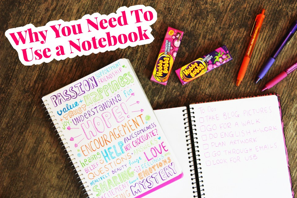 Why-You-Need-To-Use-A-Notebook-Hello-Bubblegum